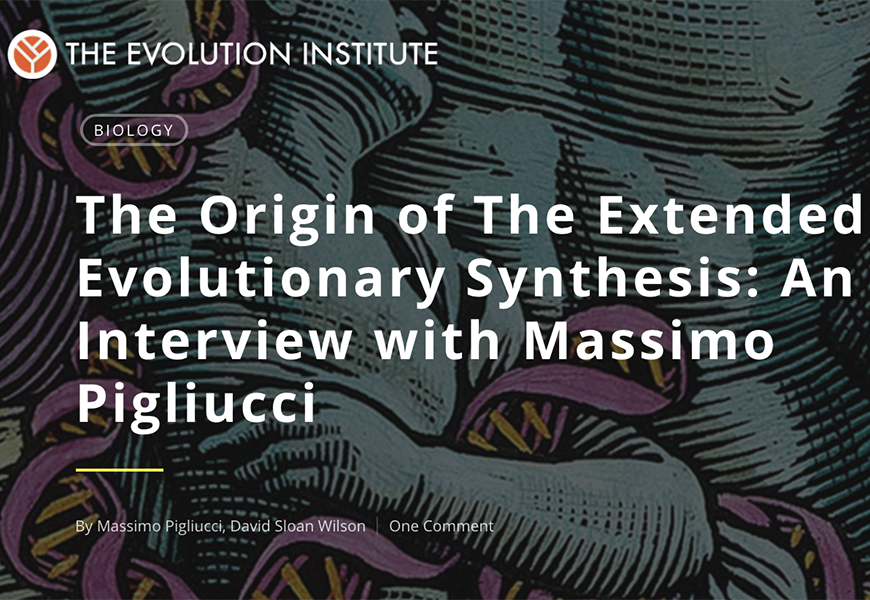 The origin of The Extended Evolutionary Synthesis: An interview with Massimo Pigliucci thumbnail