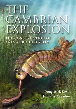 "front cover of ""The Cambrian Explosion"" by Douglas Erwin and James Valentine"